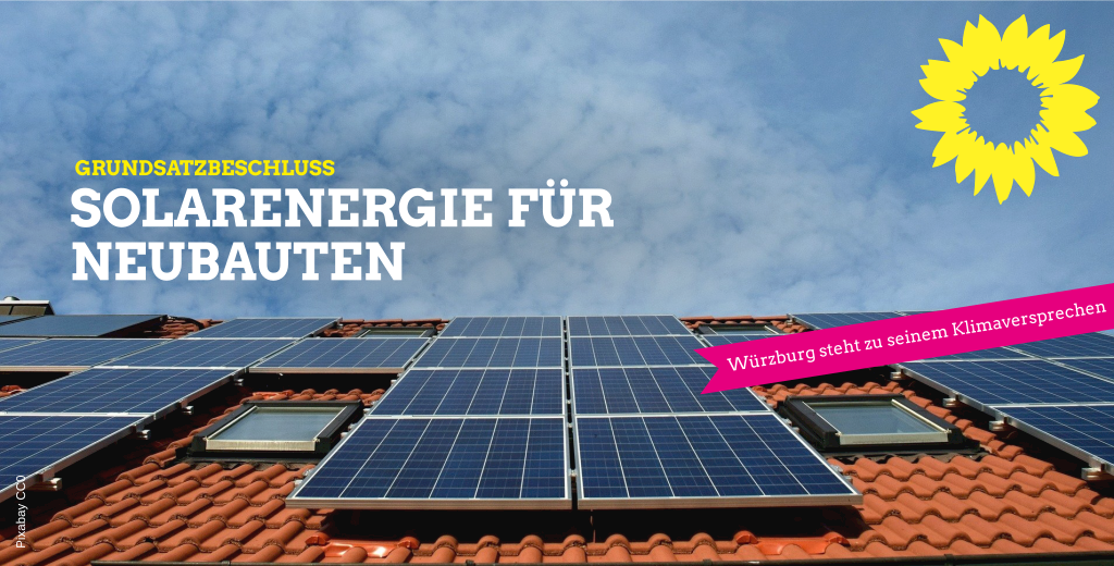 """Heilig: """"Alle Neubauten in Würzburg sollen Solarenergie bekommen"""""""